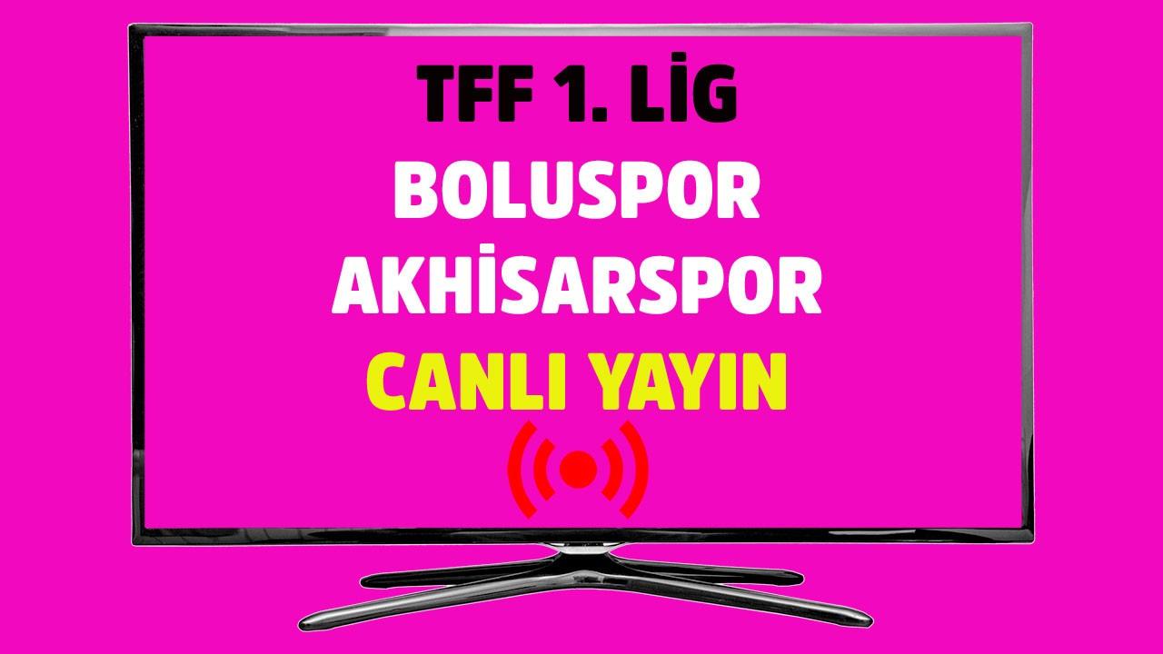 Boluspor - Akhisarspor CANLI