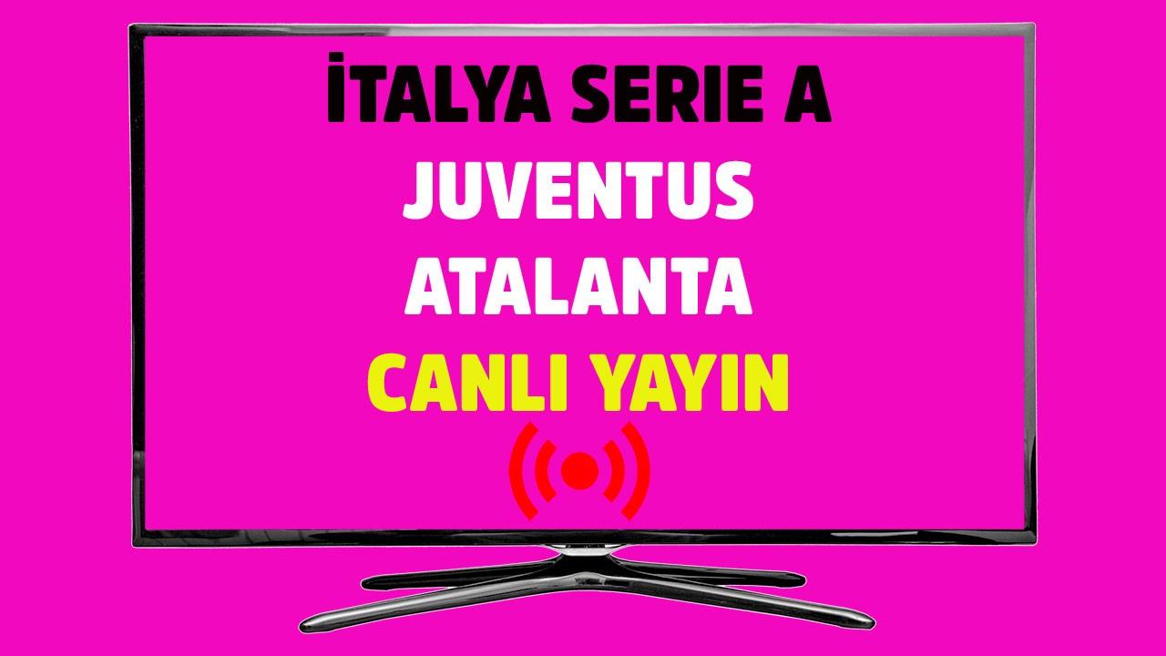 Juventus Atalanta CANLI