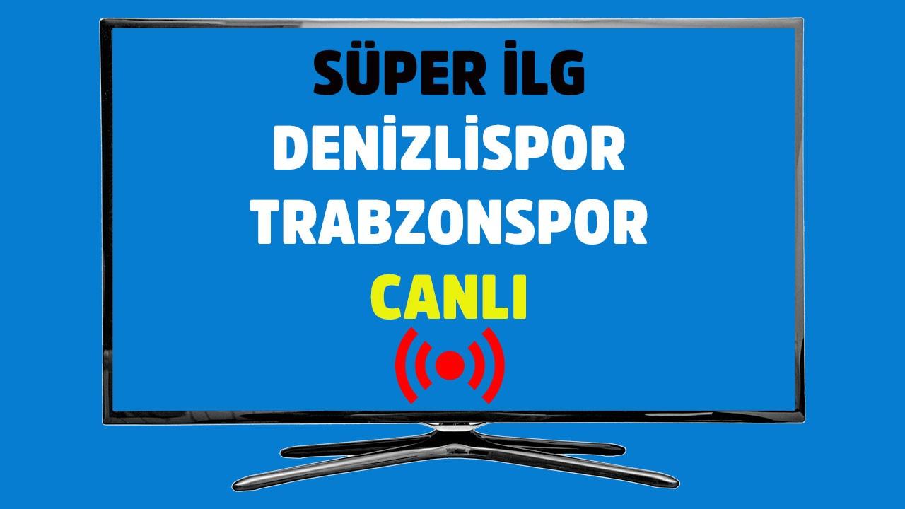 Denizlispor - Trabzonspor CANLI