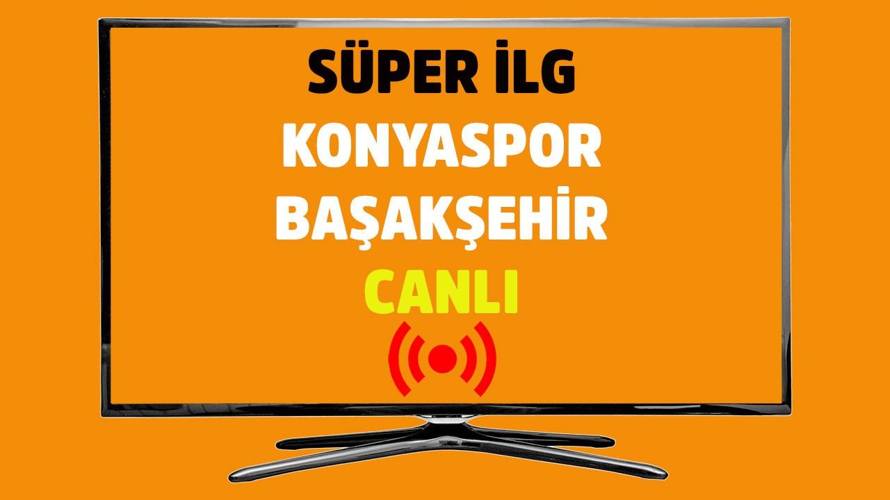 Konyaspor - Medipol Başakşehir CANLI
