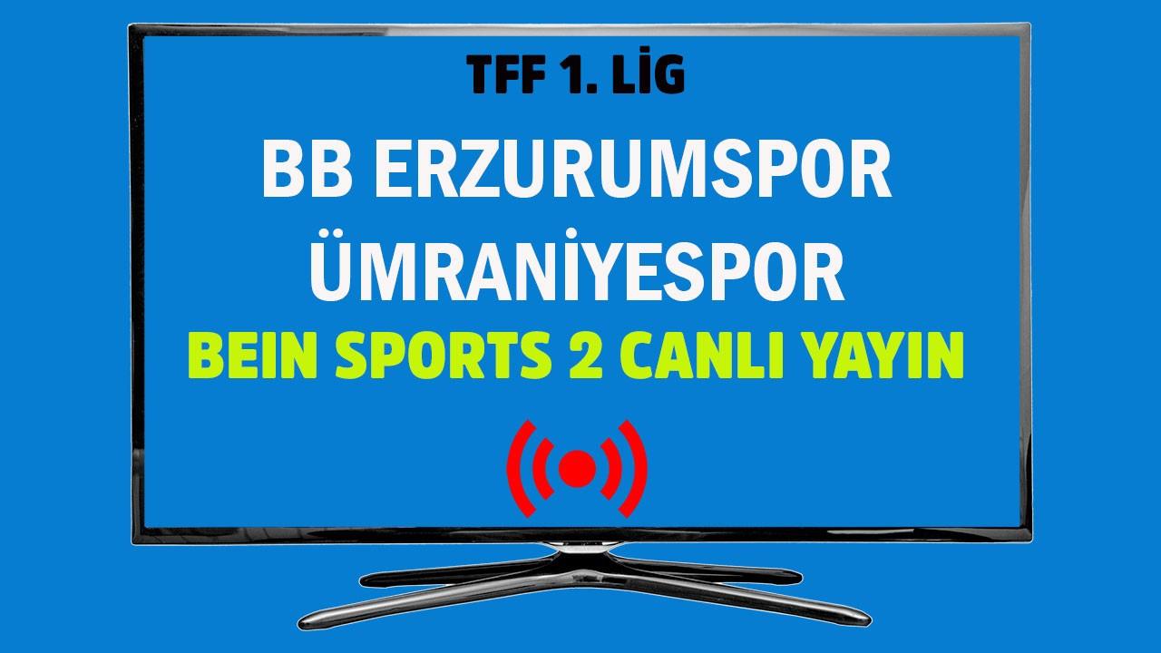 BB Erzurumspor - Ümraniyespor CANLI