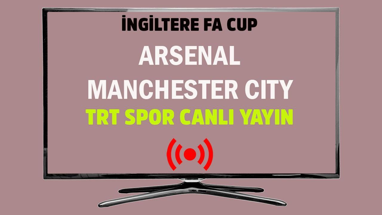 Arsenal - Manchester City CANLI