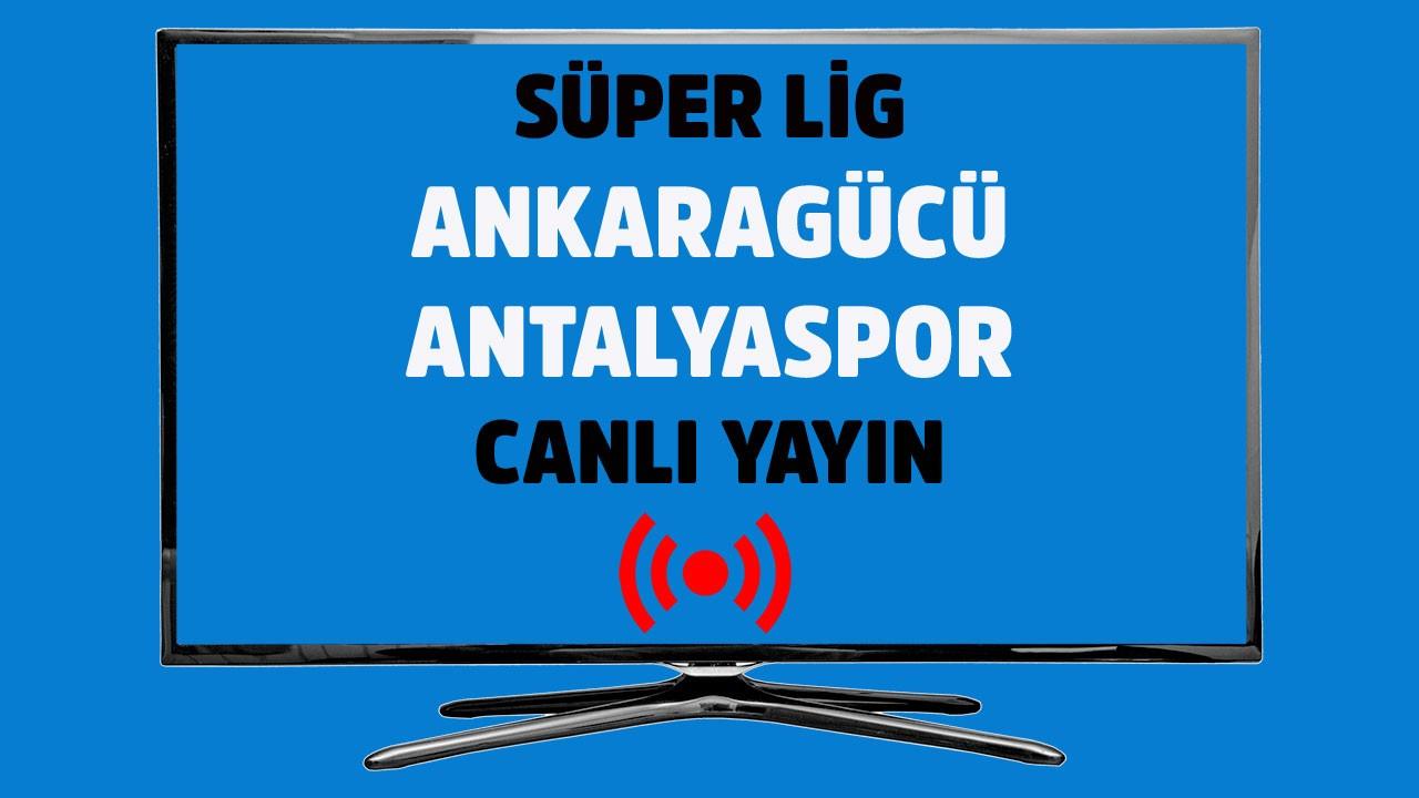 Ankaragücü - Antalyaspor CANLI