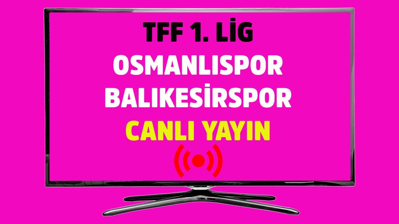 Osmanlıspor - Balıkesirspor  CANLI