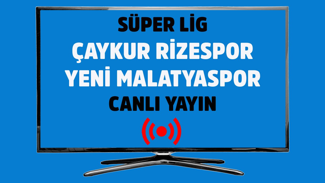 Rizespor - Yeni Malatyaspor CANLI