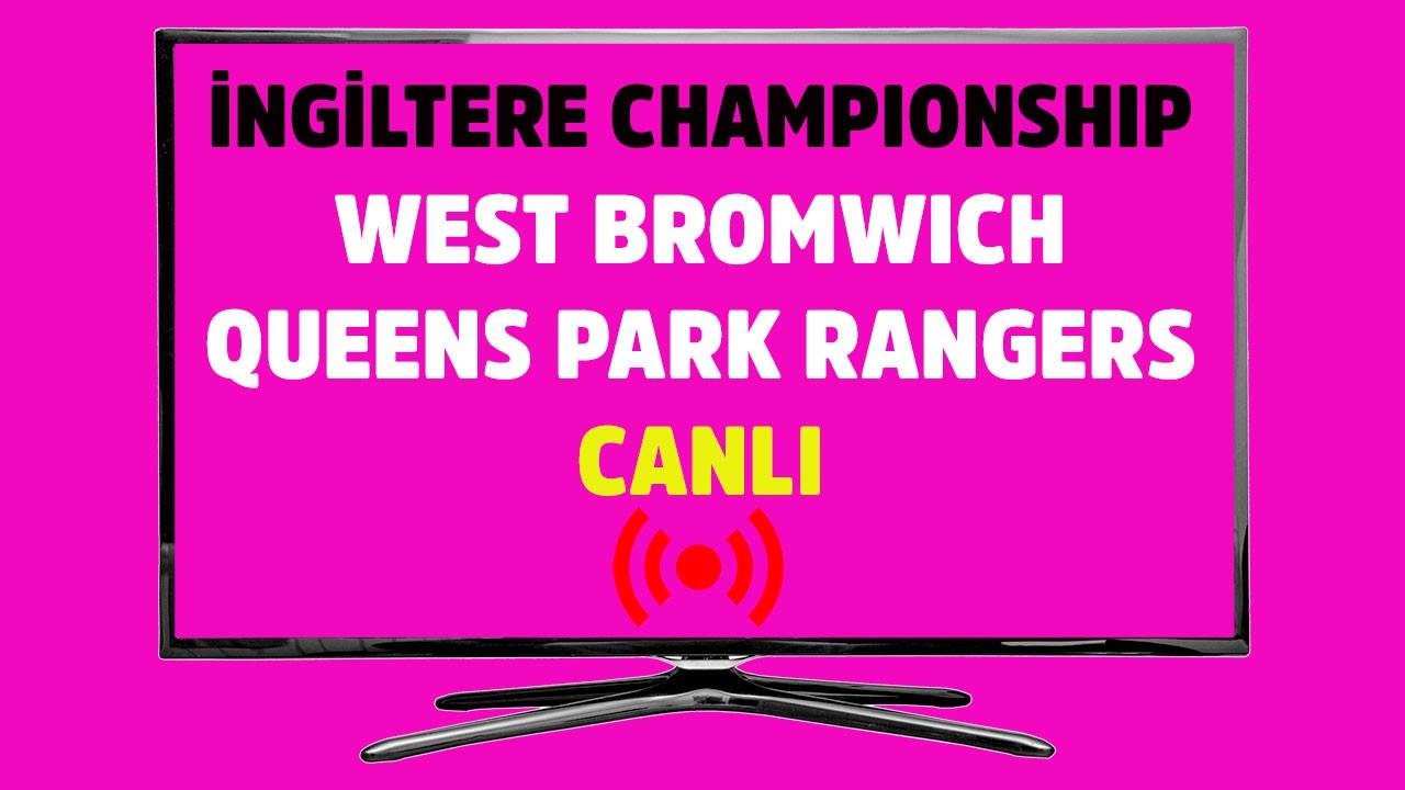 West Bromwich Albion - Queens Park Rangers CANLI