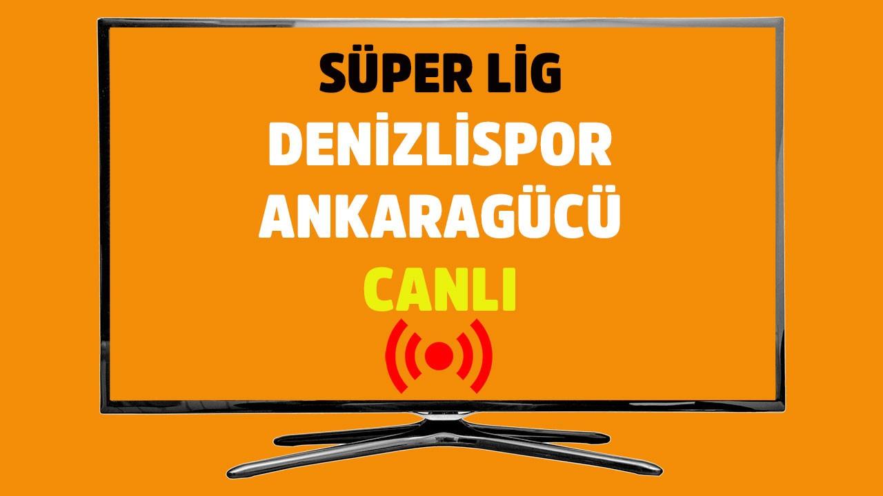 Denizlispor - Ankaragücü CANLI
