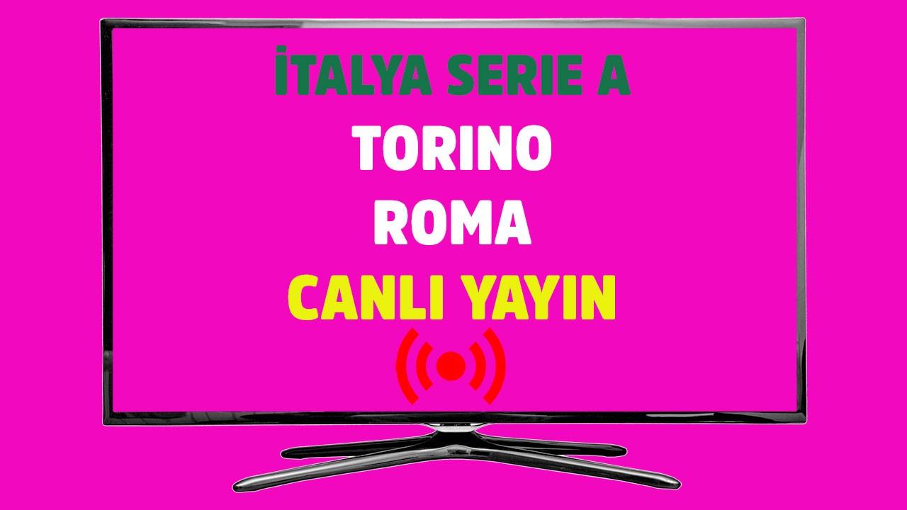 Torino - Roma CANLI
