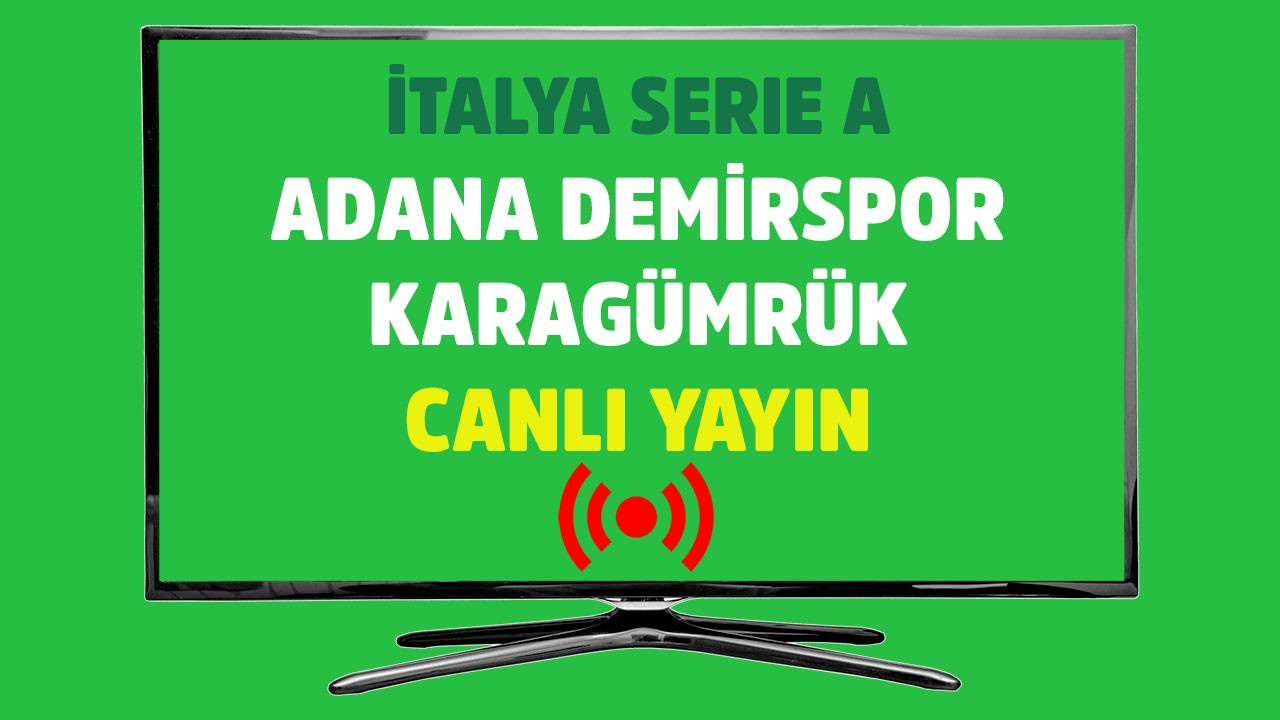 Adana Demirspor - Karagümrük CANLI
