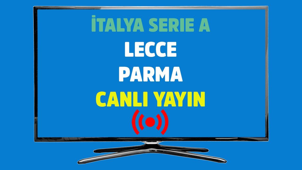 Lecce - Parma CANLI