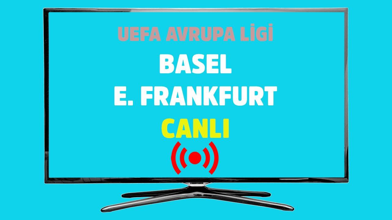Basel E. Frankfurt CANLI