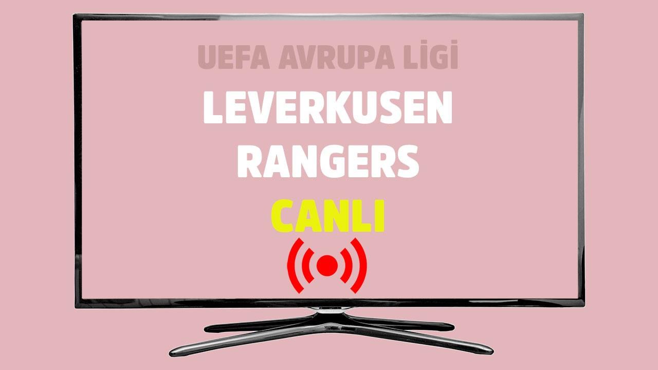 Leverkusen - Rangers CANLI