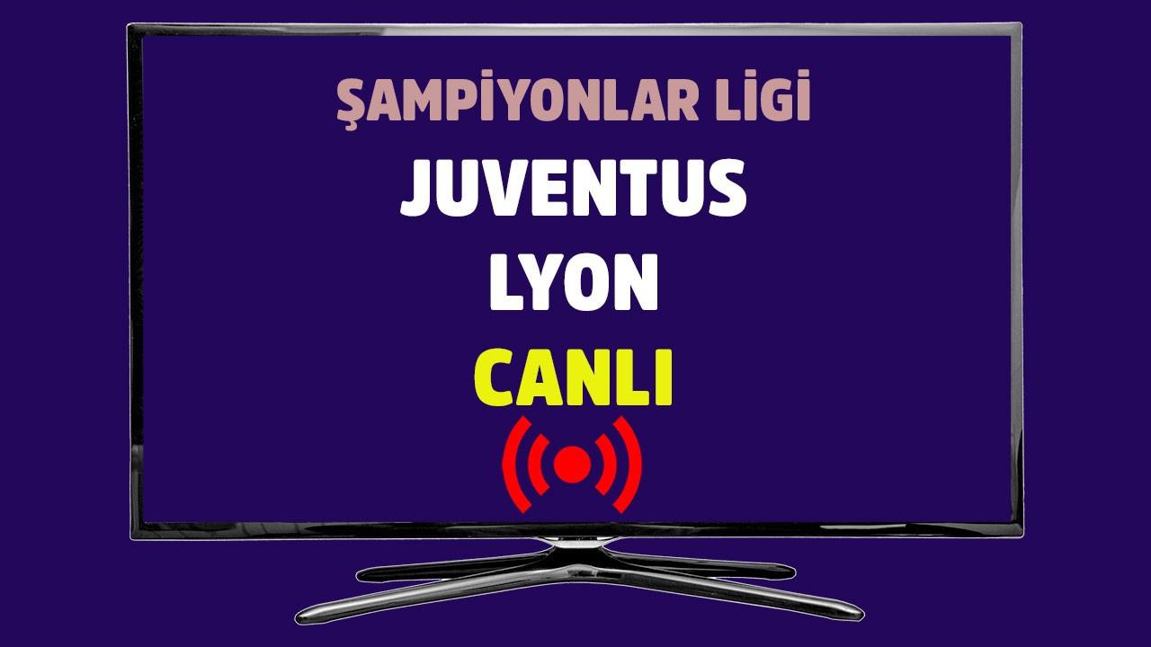 Juventus - Lyon CANLI