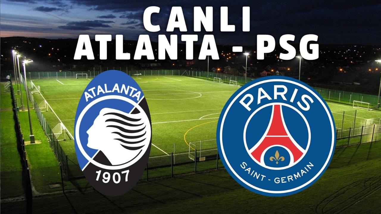 Atalanta - PSG CANLI