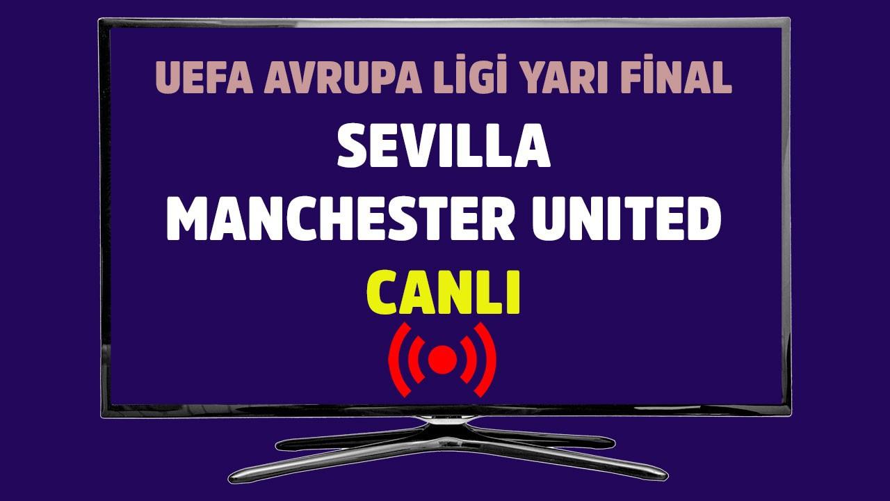 Sevilla - Manchester United CANLI