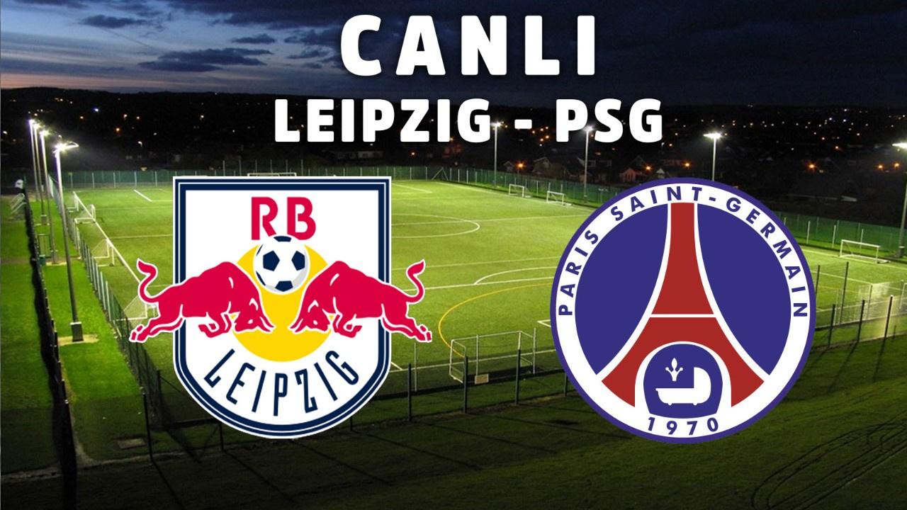 Leipzig – PSG CANLI