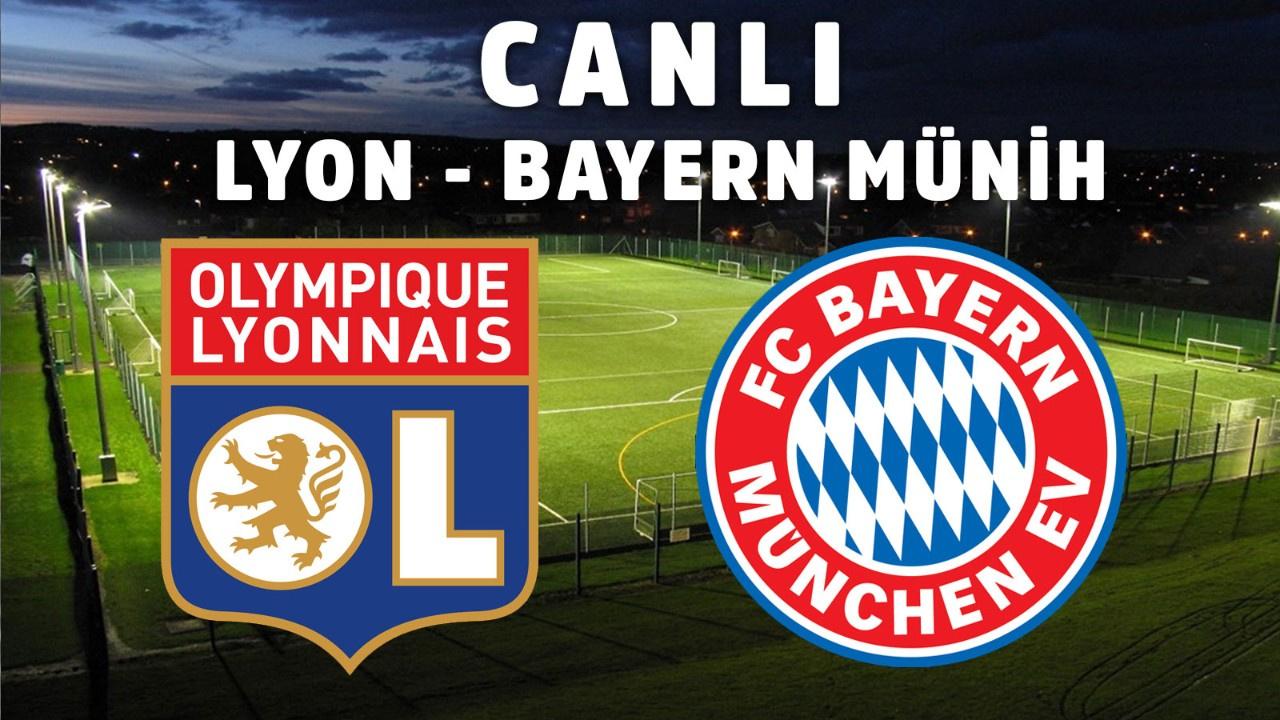 Lyon – Bayern Münih CANLI