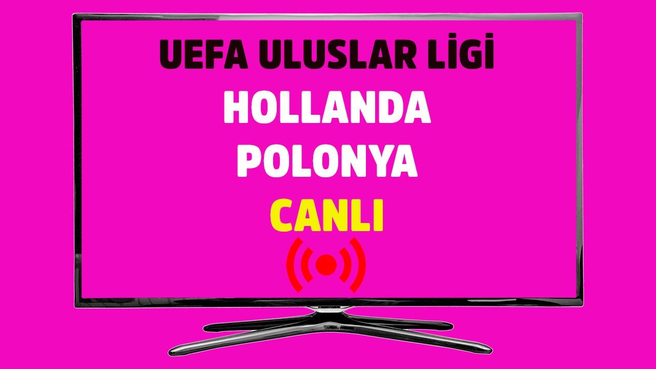 Hollanda - Polonya CANLI
