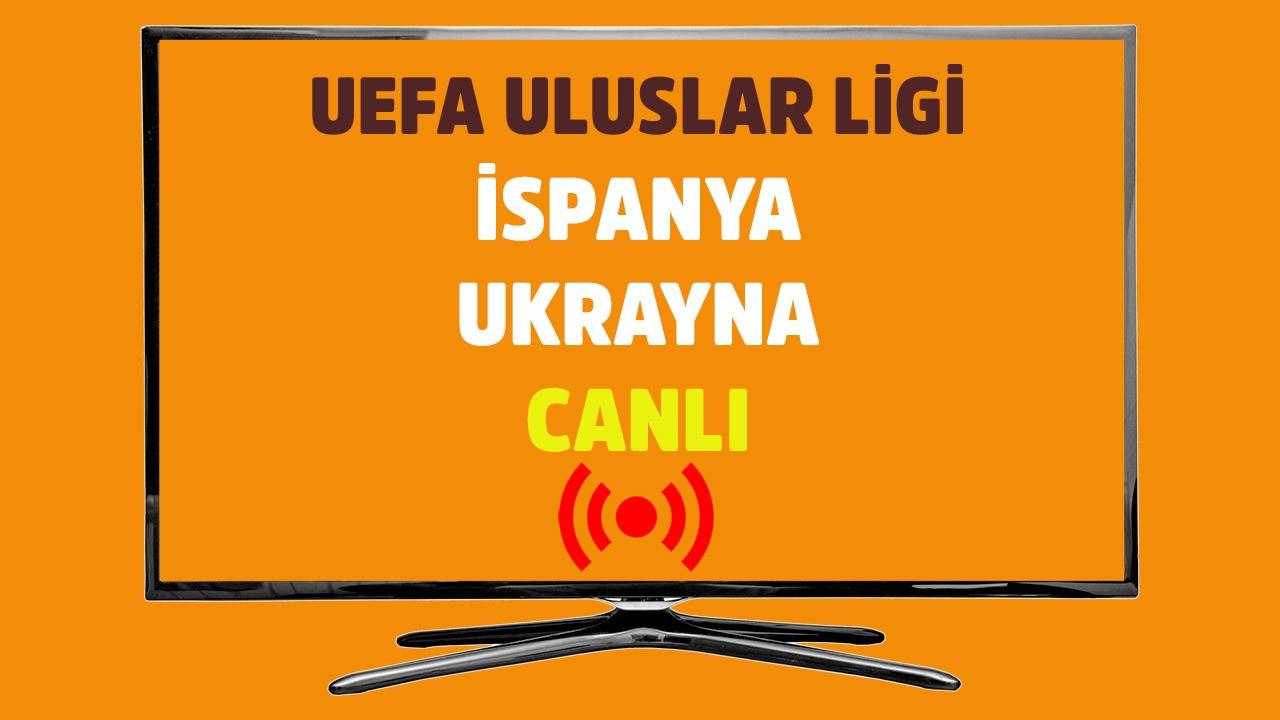 İspanya - Ukrayna CANLI