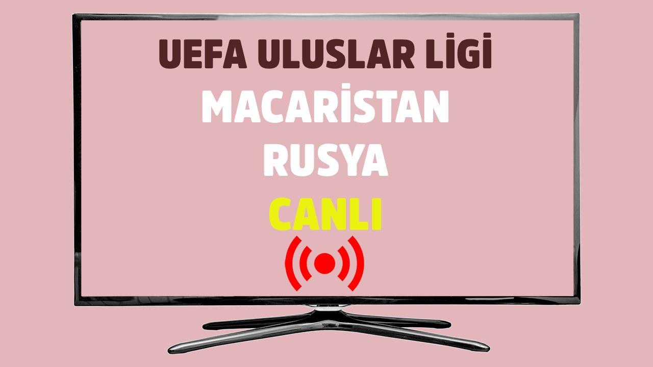 Macaristan - Rusya CANLI