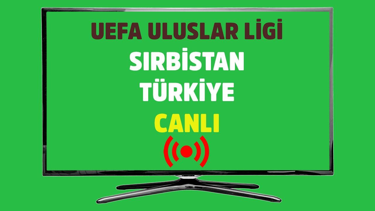 Sırbistan - Türkiye CANLI YAYIN