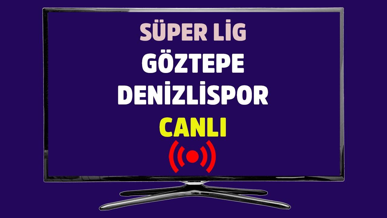 Göztepe - Denizlispor CANLI