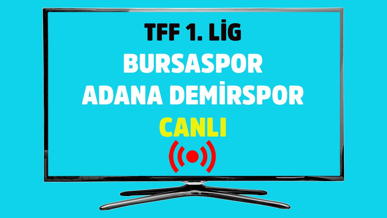 Bursaspor - Adana Demirspor CANLI