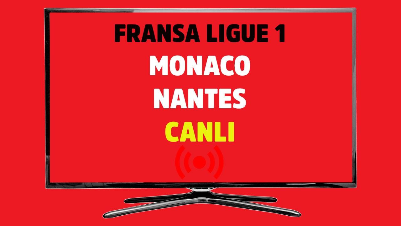 Monaco - Nantes CANLI