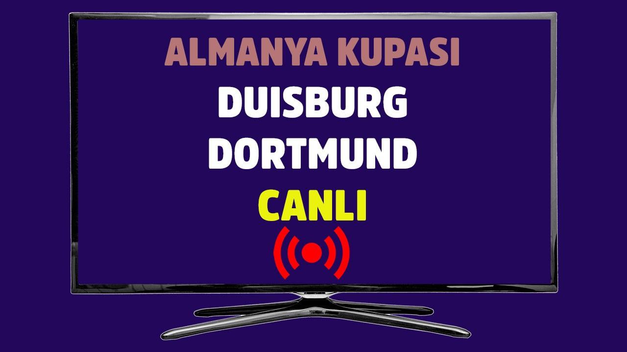 Duisburg - Dortmund CANLI