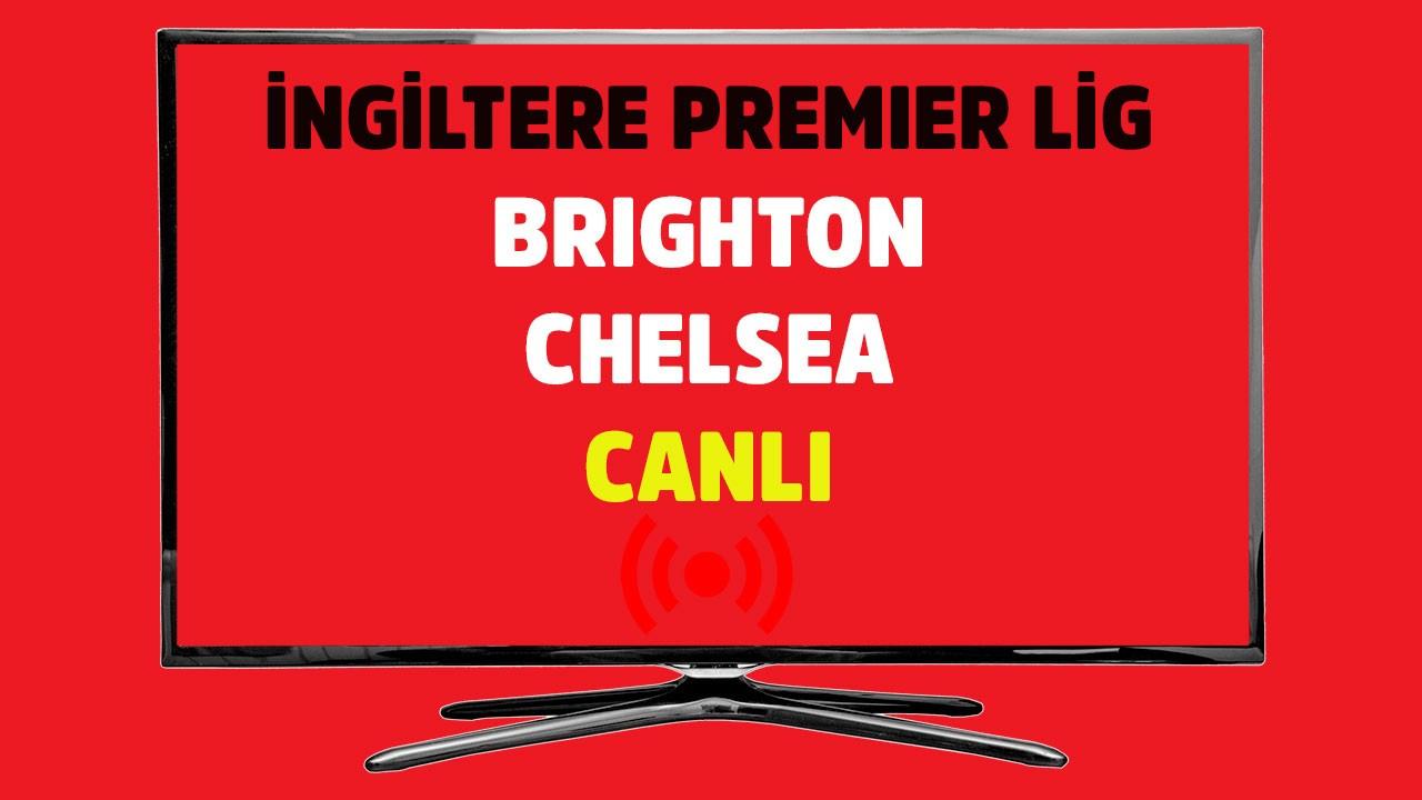 CANLI İZLE Brighton Chelsea S Sport şifresiz canlı maç izle - Tv100 Spor