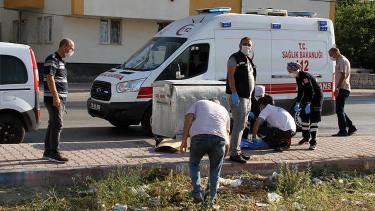 Kayseri'de çöp konteyneri yanında bebek cesedi