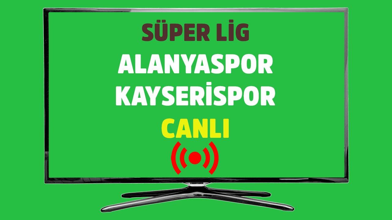 Alanyaspor - Kayserispor CANLI