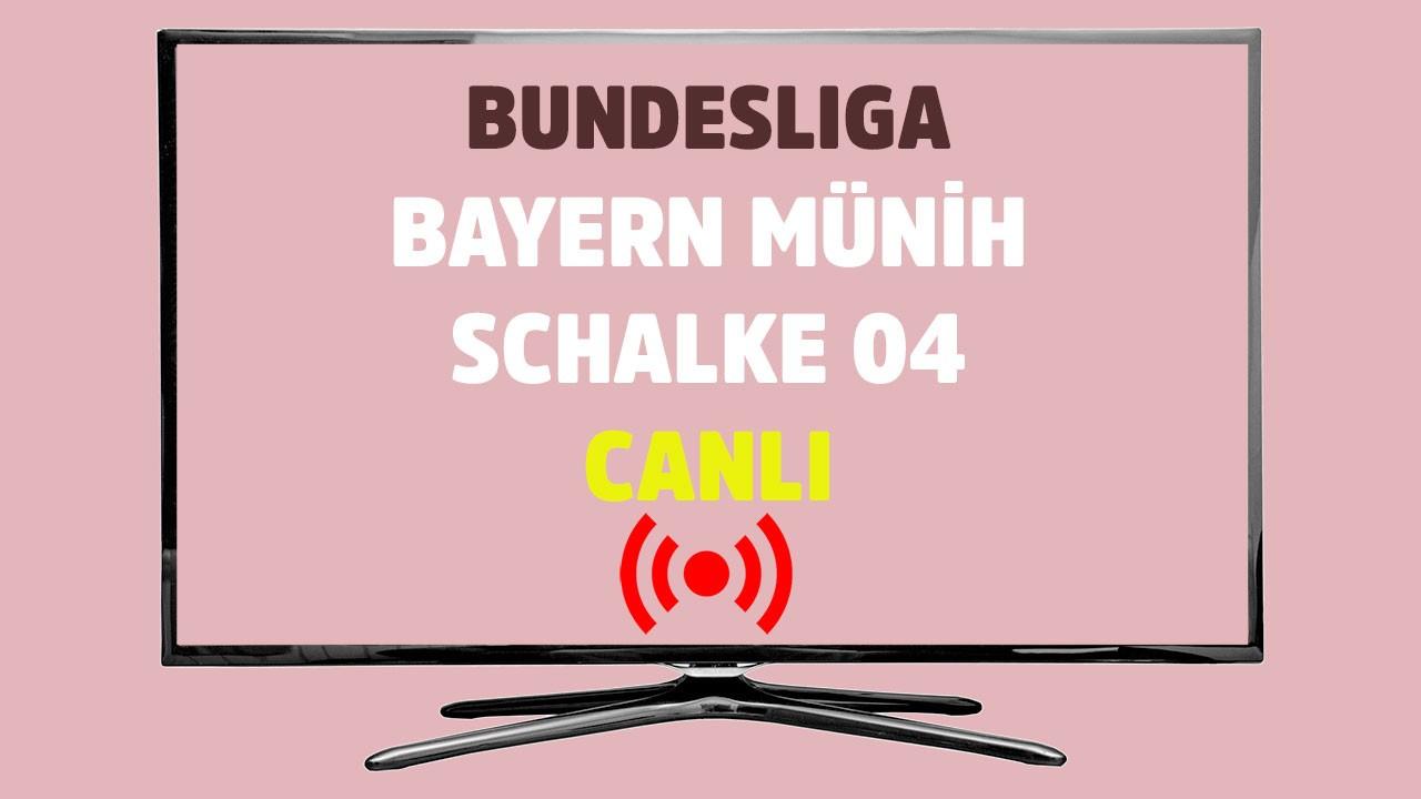 Bayern Münih - Schalke 04 CANLI