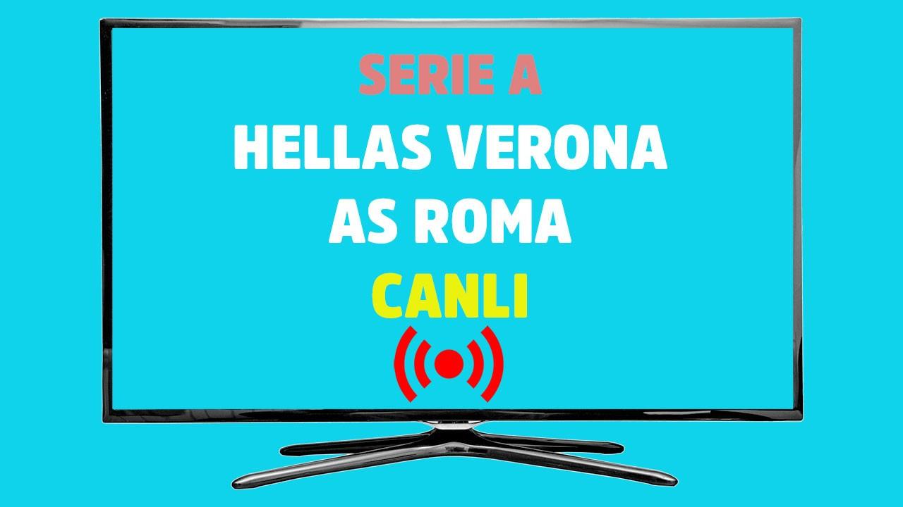 Hellas Verona - Roma CANLI