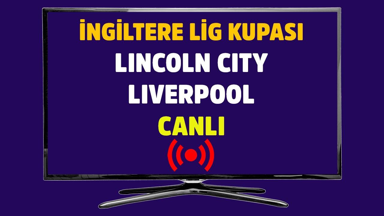 Lincoln City - Liverpool CANLI