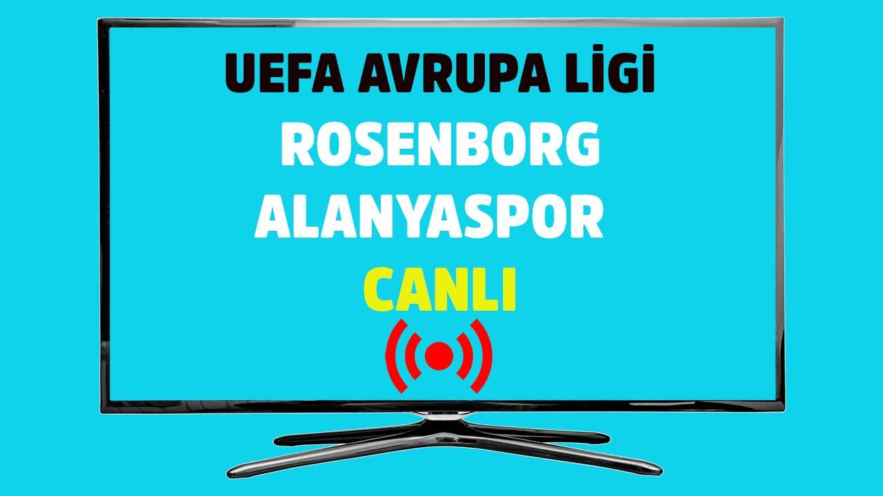 Rosenborg - Alanyaspor CANLI