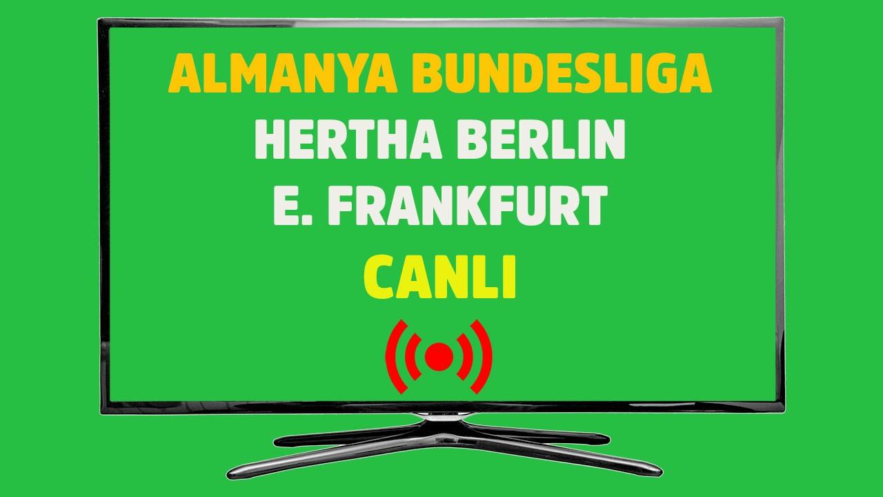 Hertha Berlin - Eintracht Frankfurt CANLI