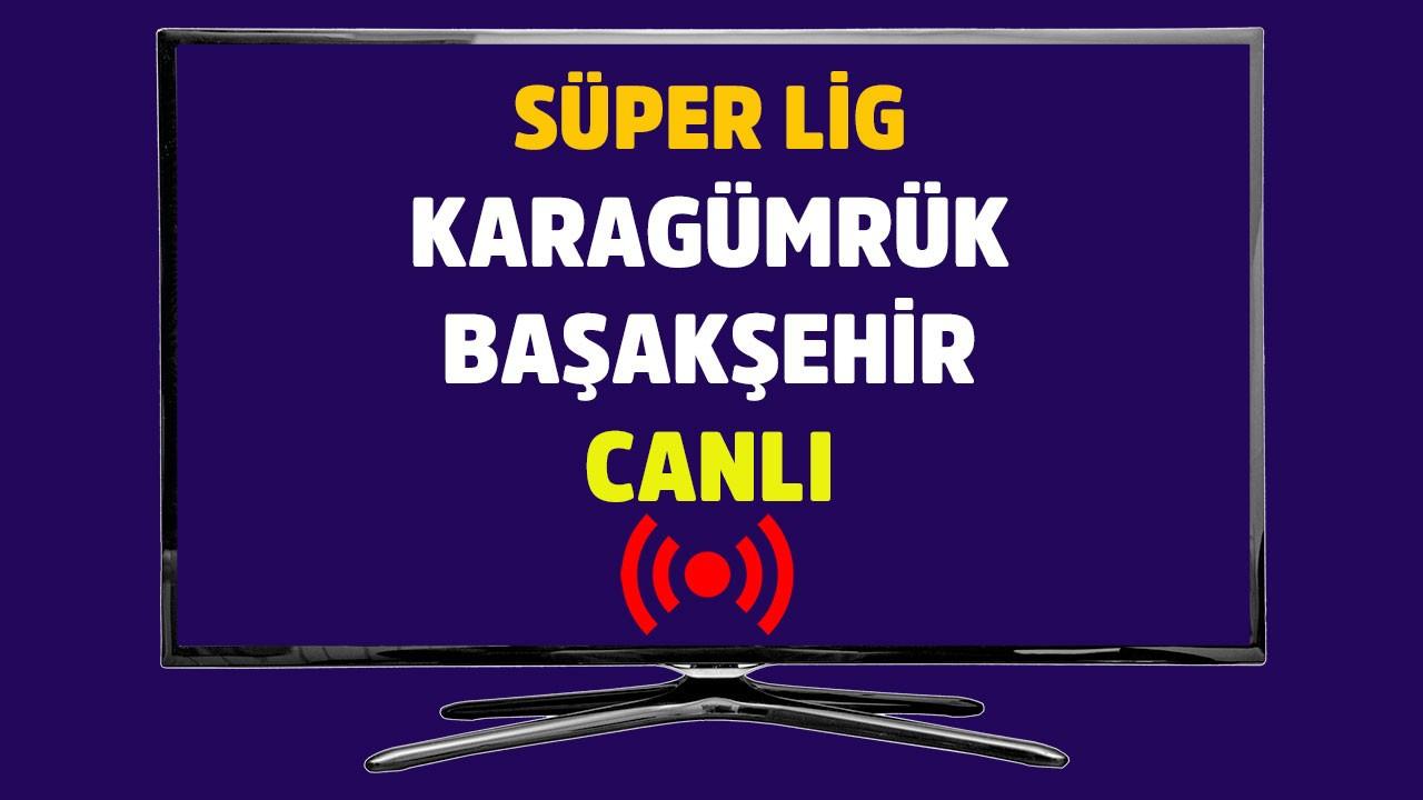 Karagümrük - Başakşehir CANLI