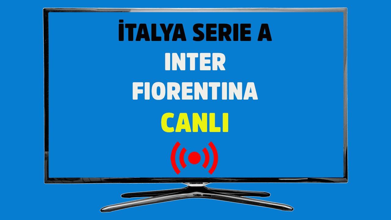 Inter - Fiorentina CANLI