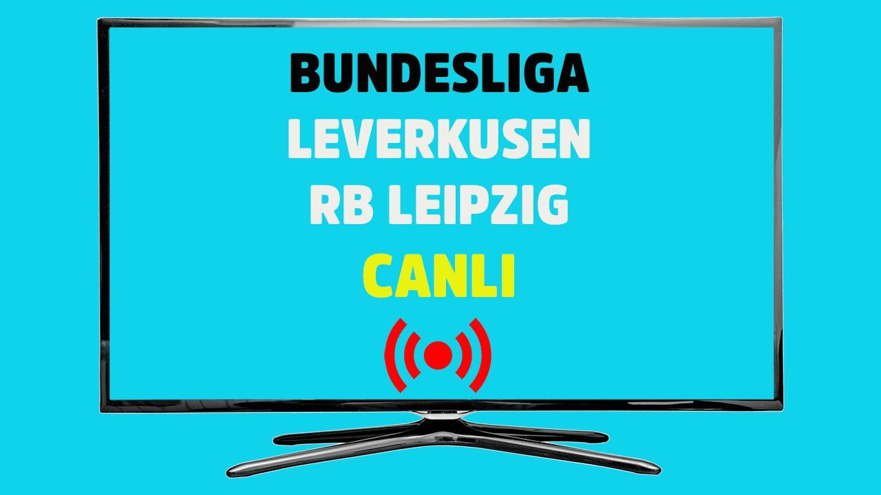 Leverkusen RB Leipzig CANLI