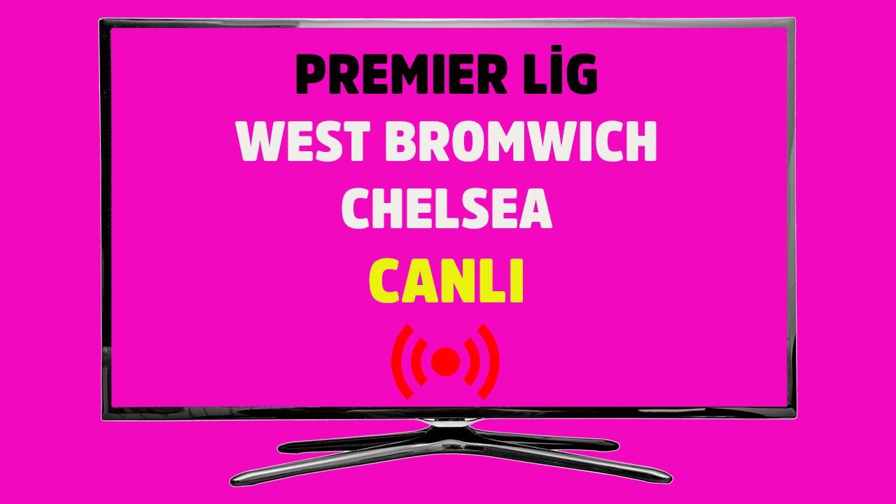 West Bromwich Chelsea S Sport şifresiz canlı maç izle - Tv100 Spor