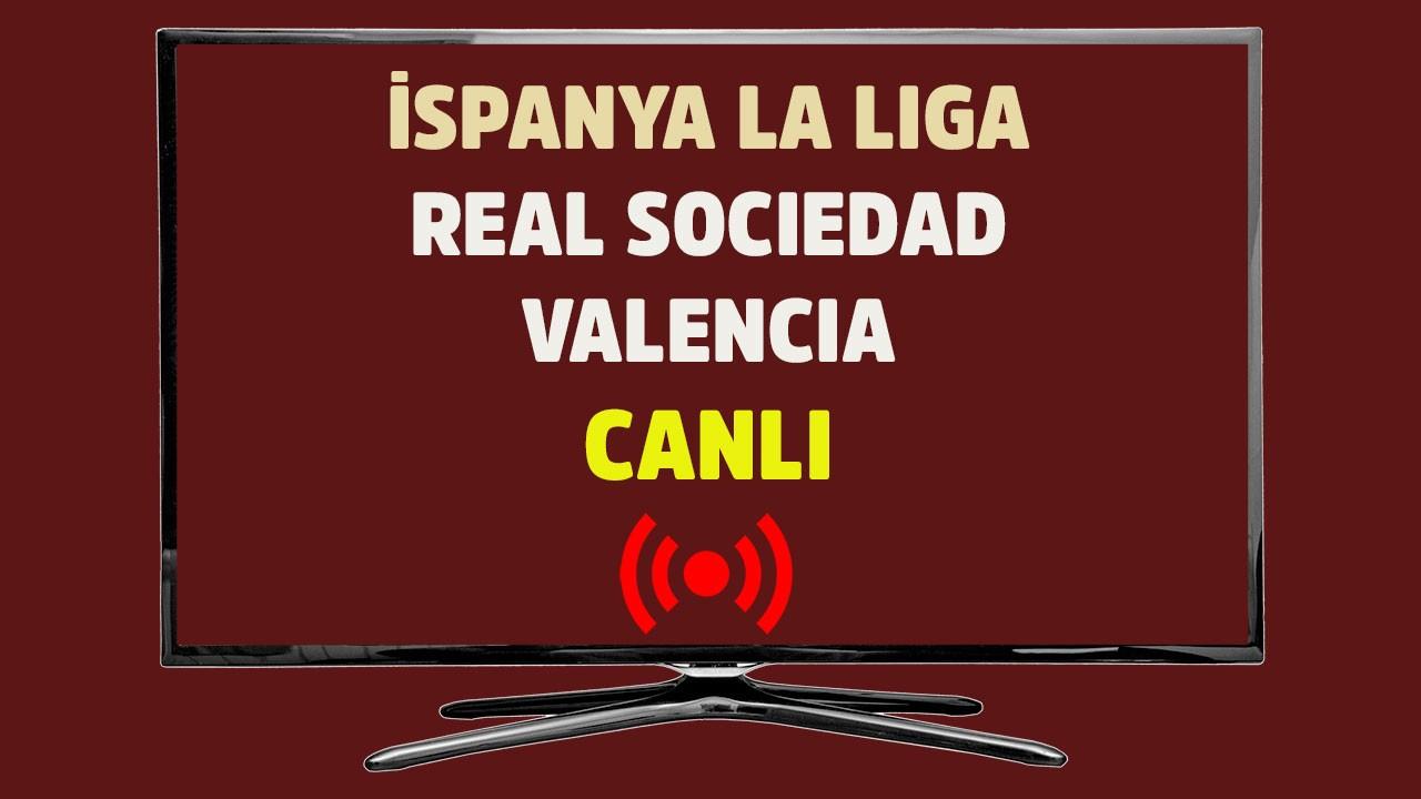 Real Sociedad - Valencia CANLI