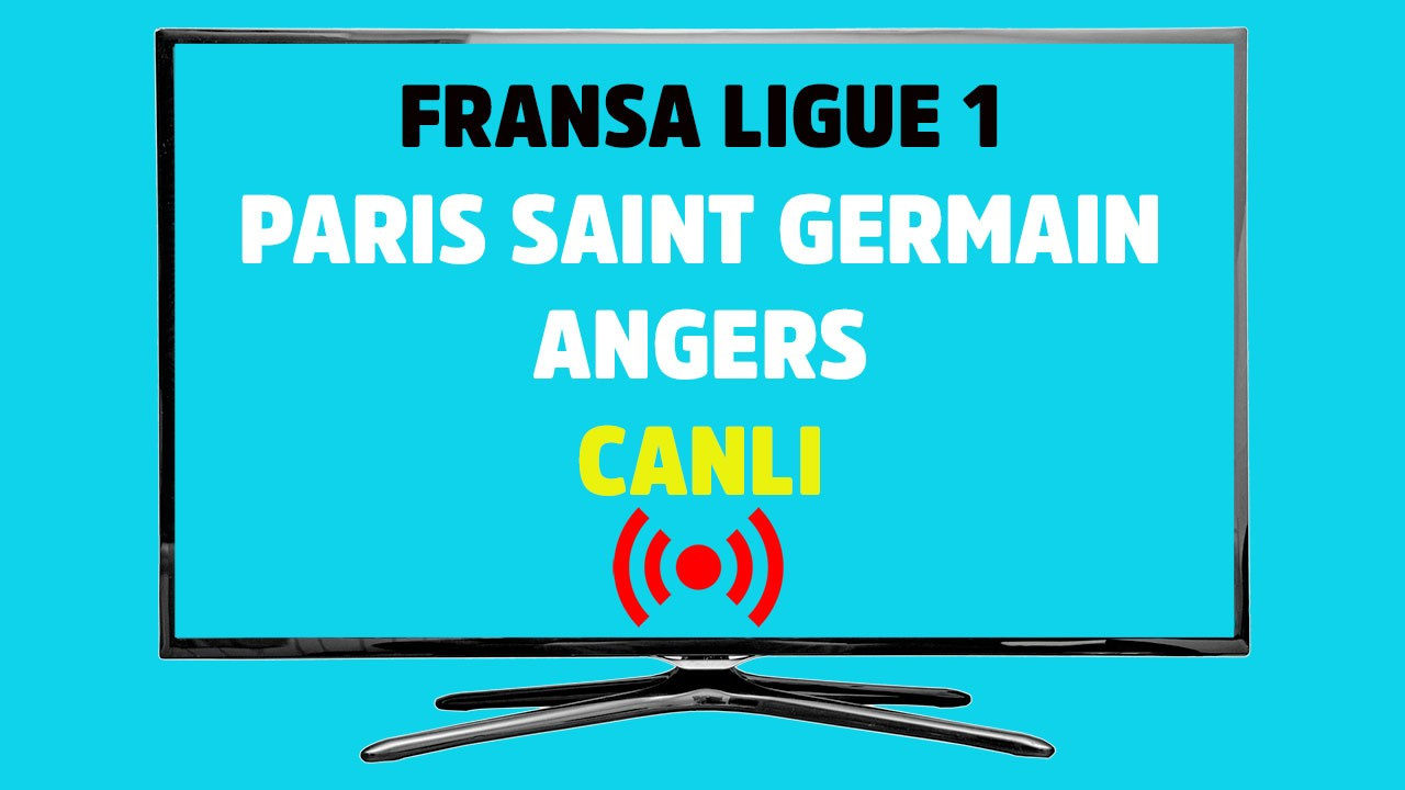 CANLI İZLE PSG Angers Bein Sports 4 şifresiz canlı maç ...
