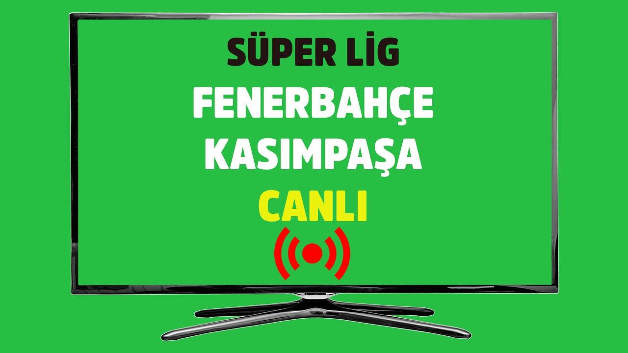Fenerbahçe - Karagümrük CANLI İZLE