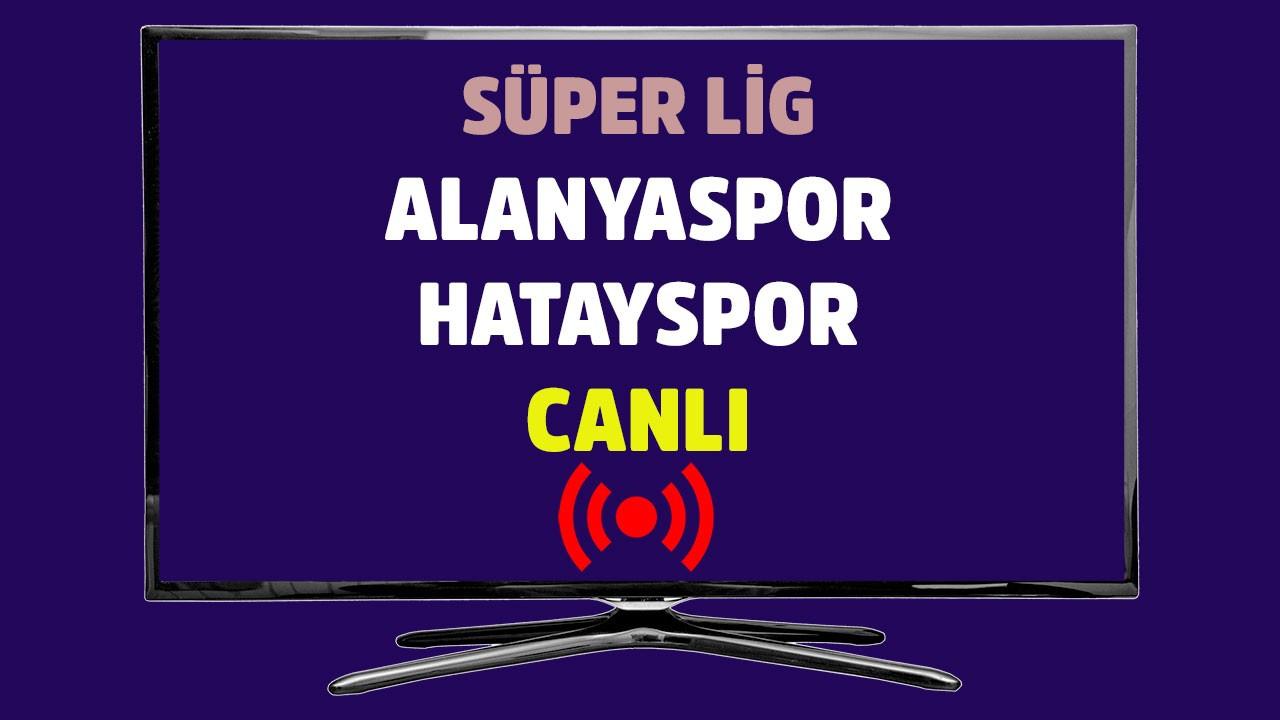 Alanyaspor - Hatayspor CANLI