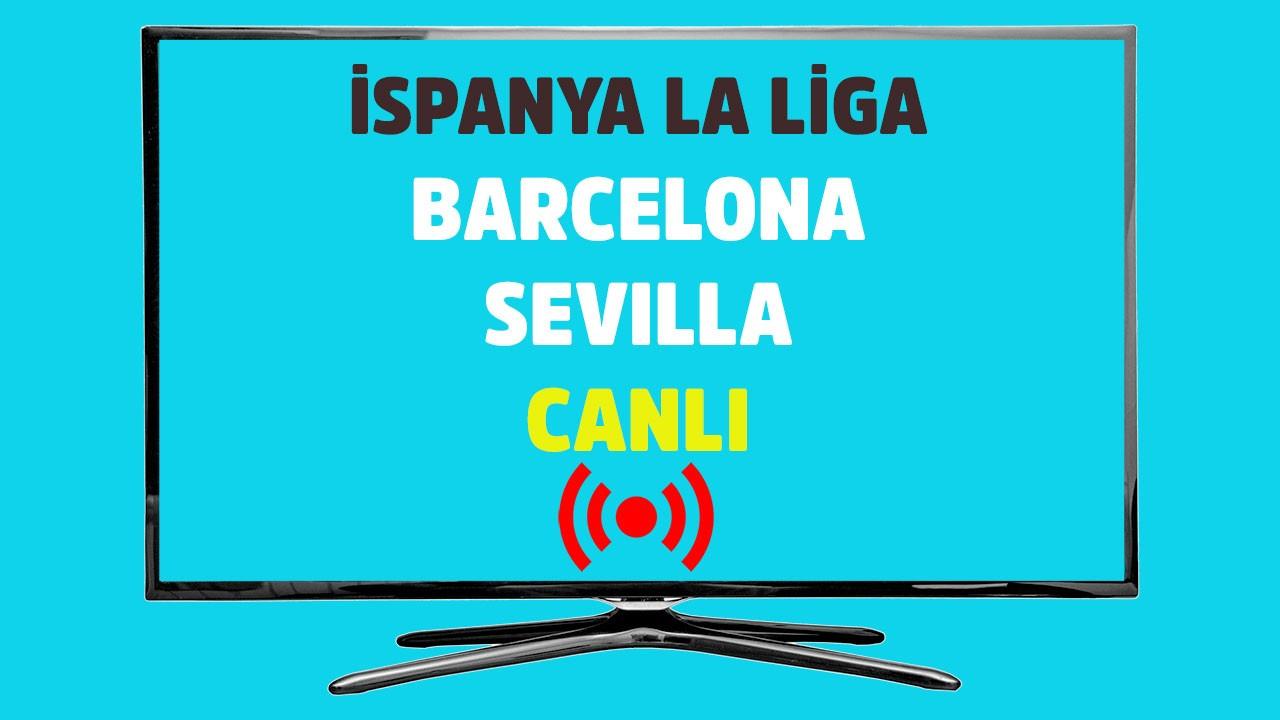 Barcelona - Sevilla CANLI