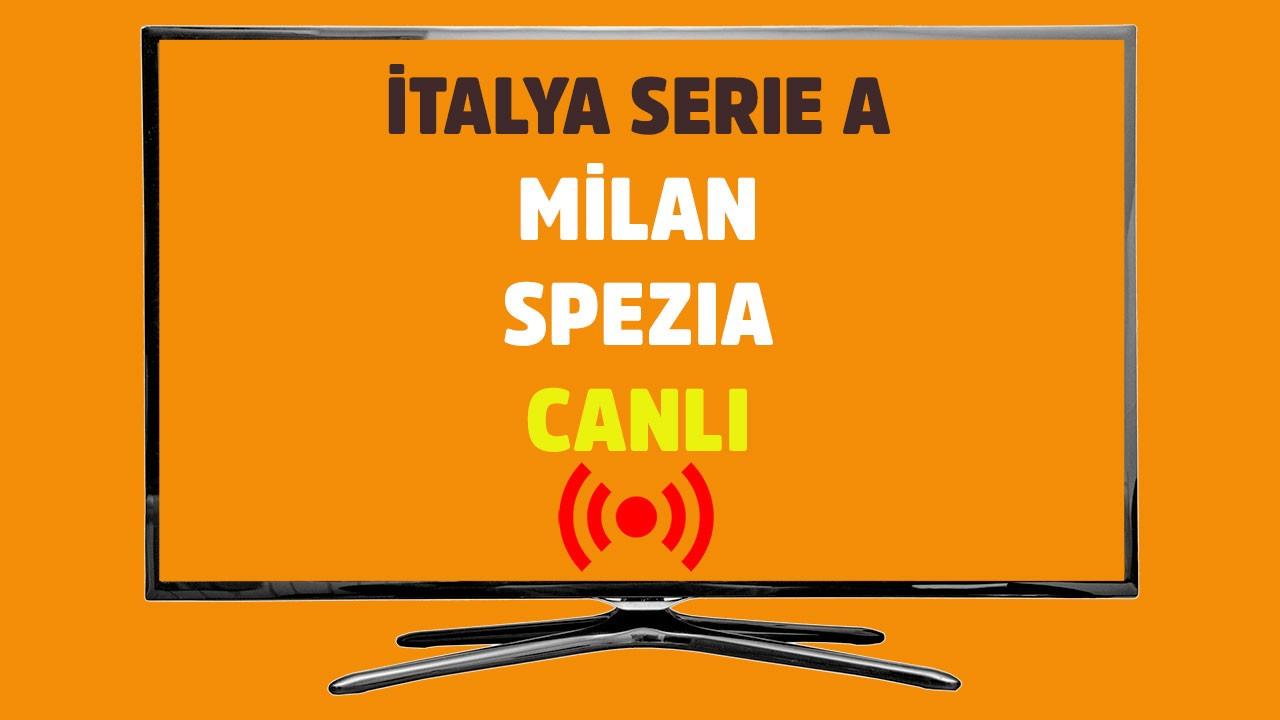 Milan Spezia CANLI