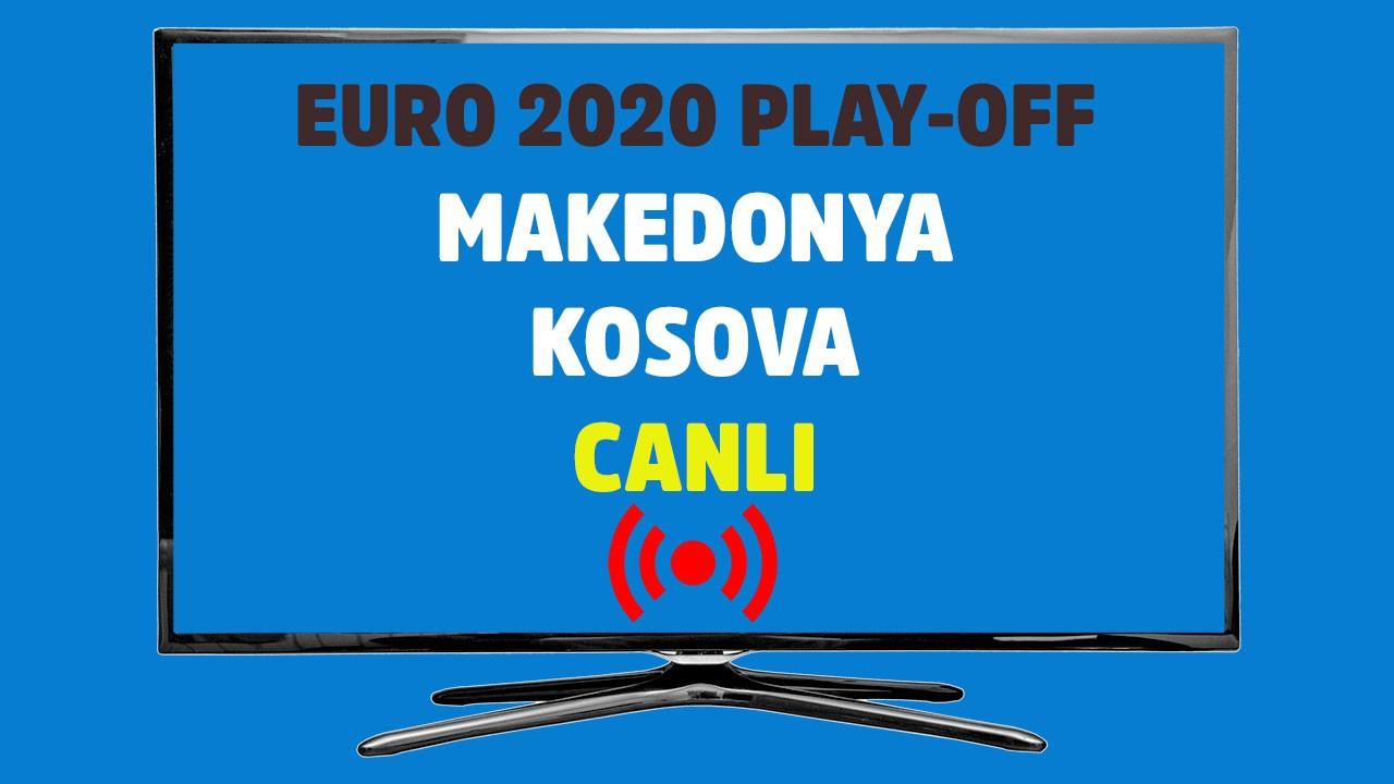 Makedonya - Kosova CANLI