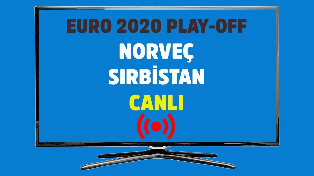 Norveç - Sırbistan CANLI
