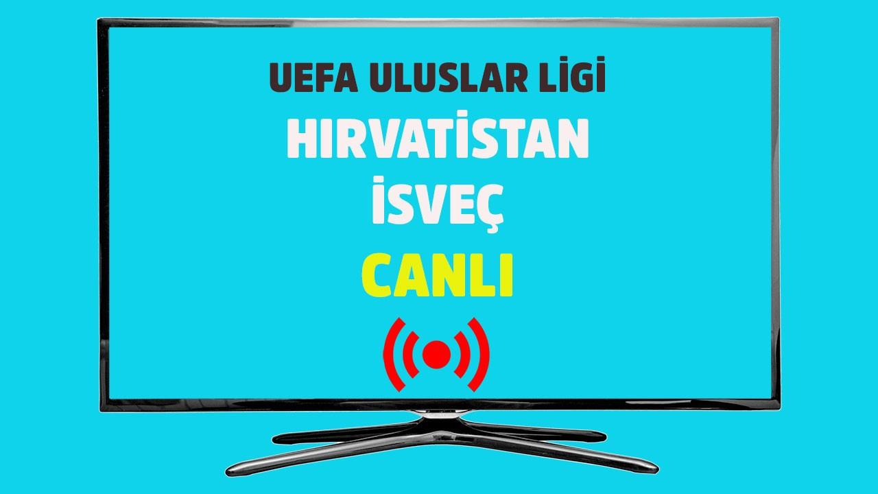 Hırvatistan - İsveç CANLI